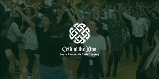 Ceili at the Kino