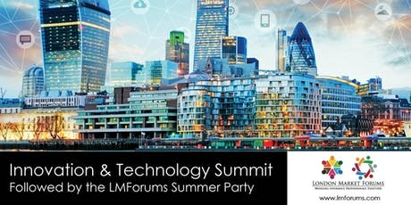 LMForums Technology & Innovation Summit + Summer Rooftop Party tickets