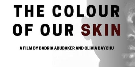 The Colour Of Our Skin - A Short Documentary tickets