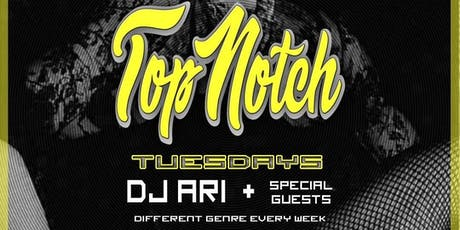 Top Notch Tuesdays - FREE EVENT tickets