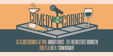 Comedy at the Corner - PRIDE EDISH  tickets