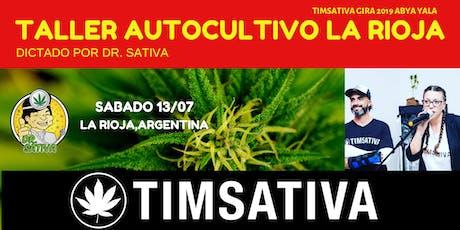 TALLER DE AUTOCULTIVO INTENSIVO POR DR SATIVA  EN LA RIOJA entradas