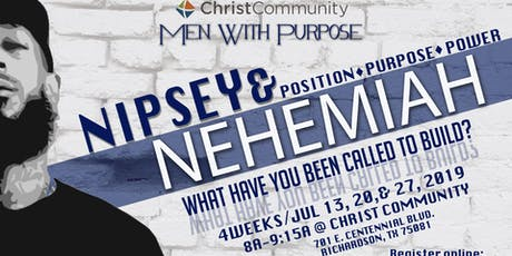 Nipsey & Nehemiah - What have you been called to build? (MEN ONLY) tickets