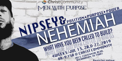 Nipsey & Nehemiah - What have you been called to build? (MEN ONLY)