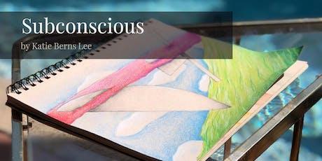 Katie Berns Lee Art Exhibition tickets