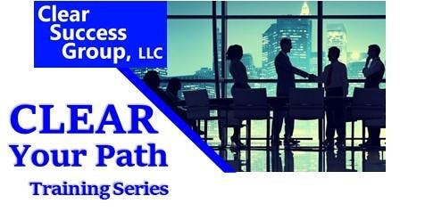 CLEAR Your Path Omnibus Series - 7 Core Business Processes