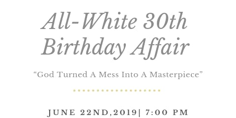 "Robert ""Ty"" Slater's All White 30th Birthday Affair"