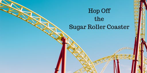 Hop Off the Sugar Roller Coaster