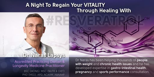 A Night To Regain Your VITALITY by Dr Naras Lapsys