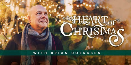 The Heart Of Christmas With Brian Doerksen tickets