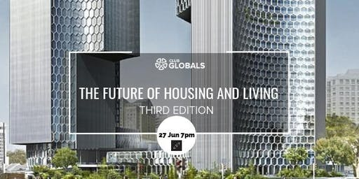 The Future of Housing & Living - Third Edition