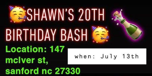 SHAWN'S 20TH  BIRTHDAY BASH