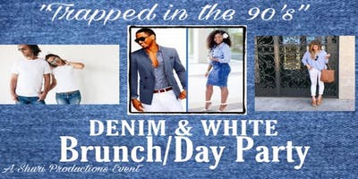 Trapped in the 90's Denim & White Brunch/Day Party