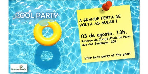 POST-IT     A POOL PARTY DE VOLTA AS AULAS
