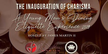 The Inauguration of Charisma- A Young Man's Dining Experience tickets