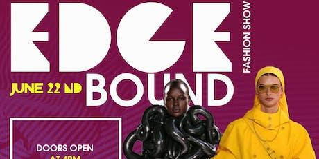 Edge Bound Fashion Show  tickets