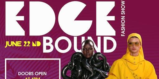 Edge Bound Fashion Show