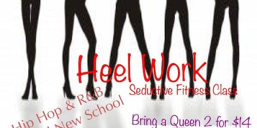 HEEL WORK- Seductive Fitness Class