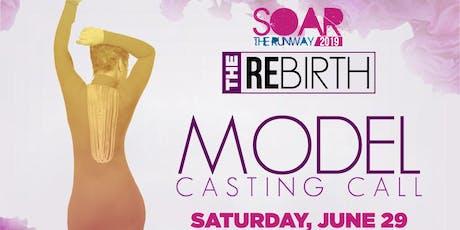 Soar The Runway 2019 Model Casting Call  tickets