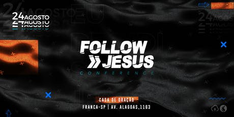 Follow Jesus Conference 2019 tickets