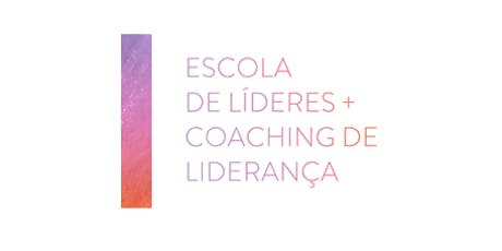 ESCOLA DE LÍDERES + COACHING DE LIDERANÇA (Maringá) ingressos
