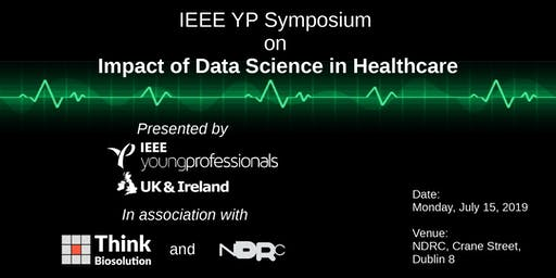 IEEE YP Symposium on Impact of Data Science in Healthcare
