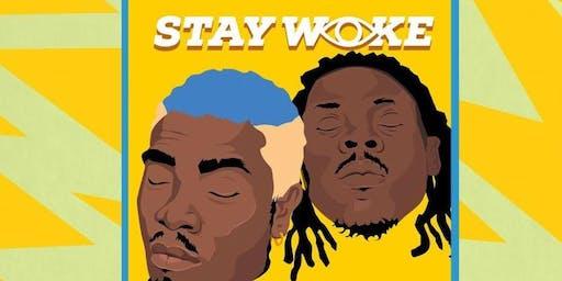 Stay Woke Showcase