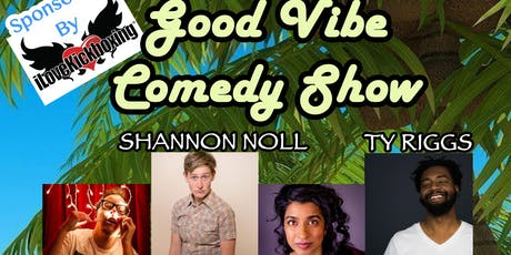 Good Vibe Comedy Show tickets