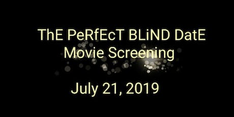 The Perfect Blind Date Movie Screening  tickets