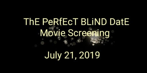 The Perfect Blind Date Movie Screening