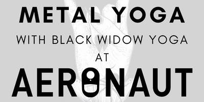 Metal Yoga with Black Widow Yoga at Aeronaut Brewing Co.