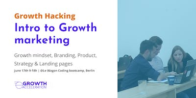 Introduction to Growth Hacking - Branding, Product