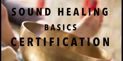 Sound Healing Basics Certification