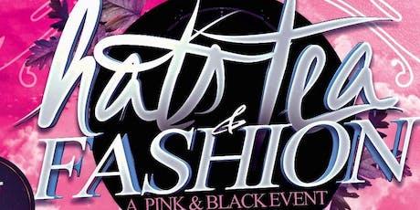 Hats, Tea, and Fashion 2019 - A Pink & Black Affair tickets