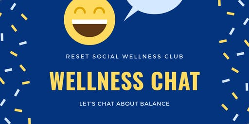 Wellness Chat: Let's Chat About Balance