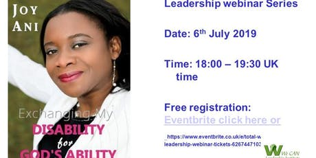 Total Woman Leadership Webinar: Exchanging my Disability for God's Ability by Joy Ani tickets