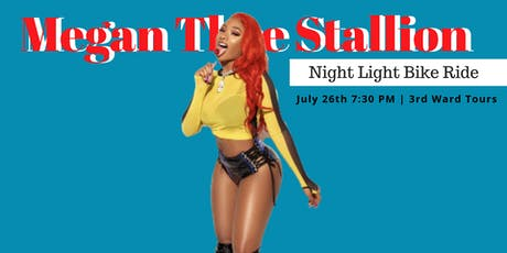 Megan Thee Stallion   |  Night Light Bike Ride tickets