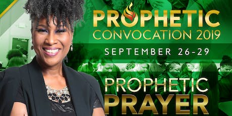 Prophetic Convocation 2019 tickets