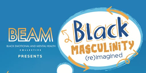 Black Masculinity (Re) Imagined