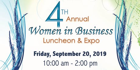 4th Annual Women In Business Luncheon & Expo tickets