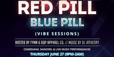 FYMN & OQP Apparel Red Pill Blue Pill (Vibe Sessions) tickets