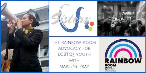 The Rainbow Room with Marlene Pray: Sisters U June 2019 Meeting