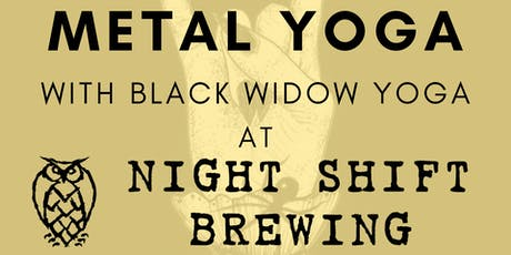 Metal Yoga with Black Widow Yoga at Night Shift tickets