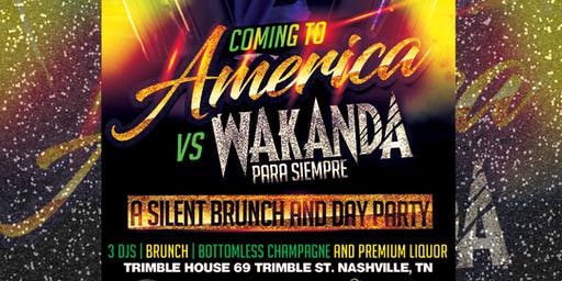 Coming 2 America vs. Wakanda Para Siempre: A Silent Brunch & Day Party