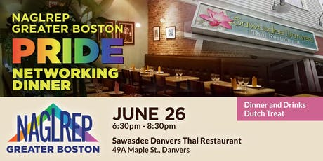 NAGLREP Greater Boston Pride Networking Dinner June 26 tickets