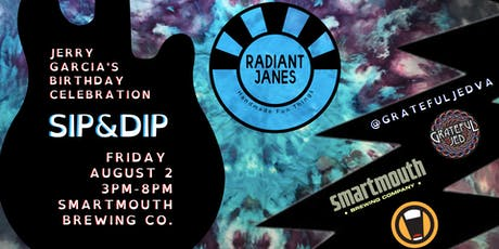 Sip & Dip (Jerry Garcia's Birthday Celebration) tickets