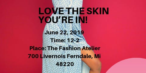 """Pure Essence Resale Boutique Presents """"Love The Skin You're In"""""""