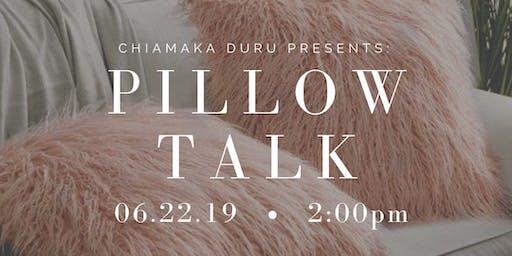 Pillow Talk: BE STILL.