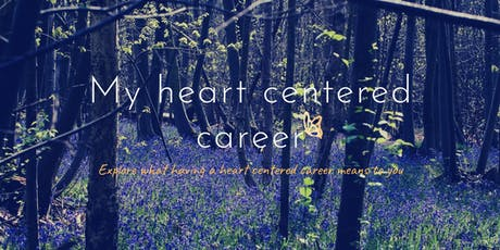 My heart centered career tickets