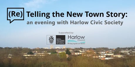 (Re)Telling the New Town Story - An Evening with Harlow Civic Society tickets